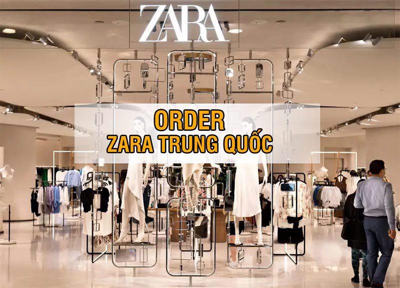Nguồn hàng order Zara Trung Quốc chính hãng tại Tmall